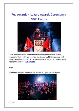 Pea Awards - Luxury Awards Ceremony : G&D Events