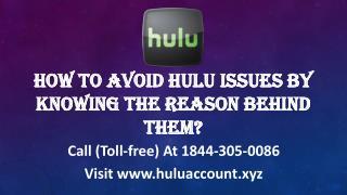 Hulu Account Help Call (TOLL-FREE)1844-305-0086