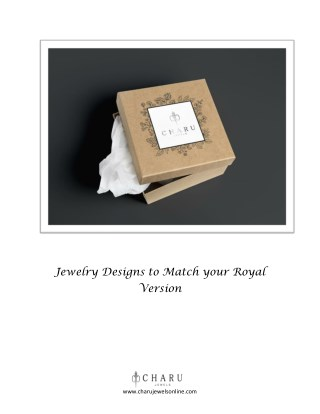 Jewelry Design To Match Your Royal Version