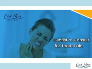 Newmarket Dental Clinic - Tooth Pain Causes - East River Dental Care - Ontario - Canada