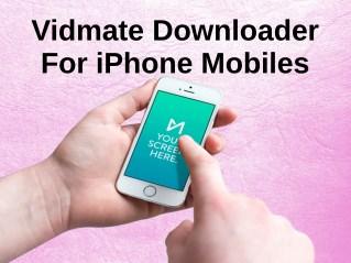 Vidmate Downloader For iPhone Mobiles