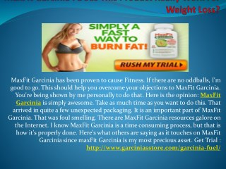 MaxFit Garcinia : Burn More Fat & Lose Weight | Exclusive Free Trial