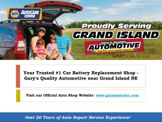How to Save on Car Battery Replacement Cost near Grand Island, NE?