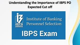 Importance of IBPS PO Expected Cut Off