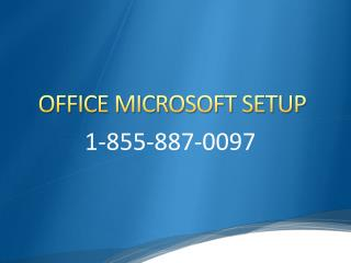 Office Microsoft Setup Support 1 855-887-0097