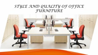 Style and Quality Office Furniture
