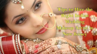 Tips to Hire the Right Indian Wedding Makeup Artist in New Jersey