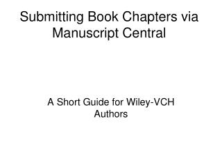 Submitting Book Chapters via Manuscript Central