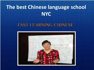 The famous Chinese language school NYC