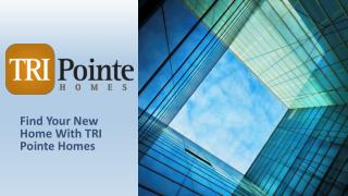 Find New Homes in California & Colorado - TRI Pointe Homes