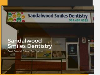Best Dental Clinic In Brampton - Sandalwood Smiles