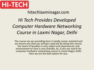 Hi Tech Provides Developed Computer Hardware Networking Course in Laxmi Nagar, Delhi