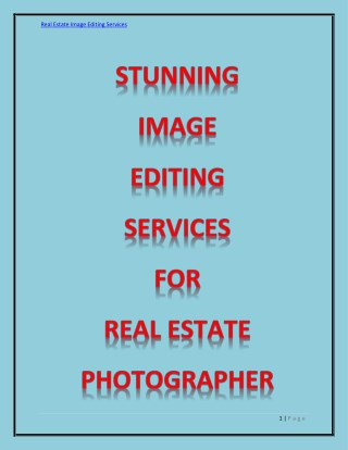 Stunning image editing services for Real Estate photographers