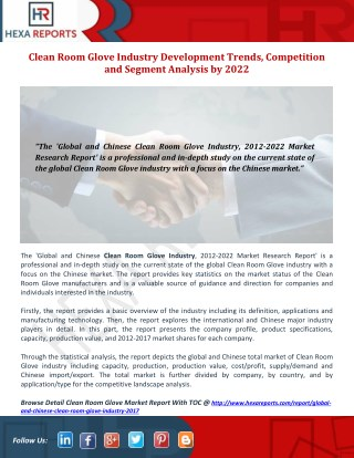 Clean Room Glove Industry Development Trends, Competition and Segment Analysis by 2022