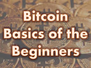 Bitcoin Basics of the Beginners