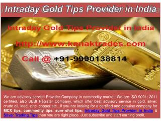 Intraday Gold Tips Provider in India & Silver Trading Tips