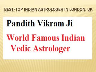 Astrology Services in London, Indian Astrologer in London, Famous Astrologer in London, Professional Astrologer in Londo