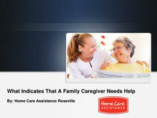 What Indicates That A Family Caregiver Needs Help