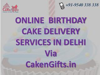 Online birthday cake delivery services in Delhi