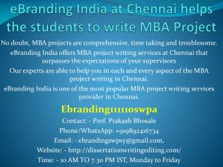 Helps the students to write MBA Project  in Chennai