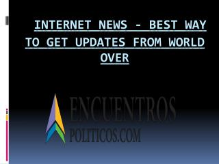 Best Way to Get Updates From World Over - Internet News