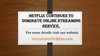 Netflix Continues To Dominate Online Streaming Service.
