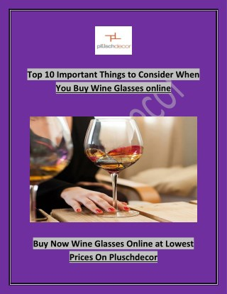 Top 10 Important Things to Consider When You Buy Wine Glasses online