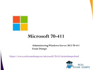 Pass 70-411 Exam with Valid Microsoft 70-411 Exam Question Answers - RealExamDumps