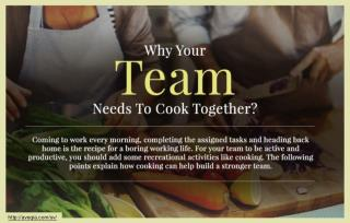 Why cooking should be your team-building activity