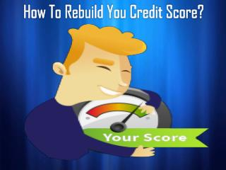Way to get loans with no credit score