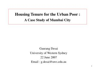 Housing Tenure for the Urban Poor : A Case Study of Mumbai City