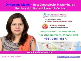 Dr Neelima Mantri – Best Gynecologist in Mumbai at Bombay Hospital and Research Centre