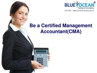 Be a Certified Management Accountant