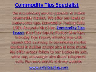 100% Accurate Mcx Tips, Commodity Tips Expert Call @  91-9205917204