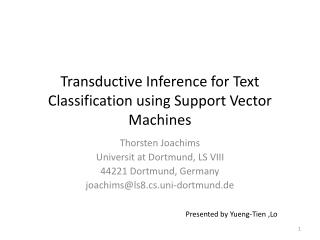 Transductive  Inference for Text Classification using Support Vector Machines