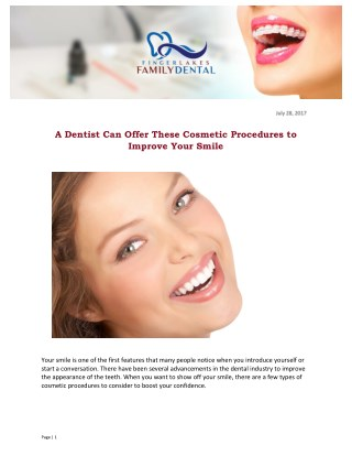 A Dentist Can Offer These Cosmetic Procedures to Improve Your Smile