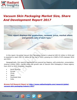 Vacuum Skin Packaging Market Size, Share And Development Report 2017