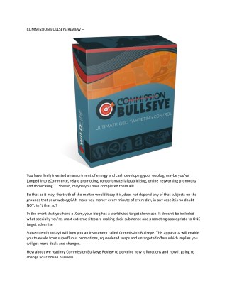 COMMISSION BULLSEYE REVIEW - TRUTH REVIEW AND BONUSES FROM USER