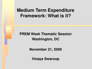 Medium Term Expenditure Framework: What is it?