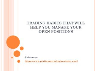 Trading Habits that will Help you Manage your Open Position