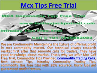 Commodity Trading Calls - Mcx Commodity Tips Free Trial with high Profit