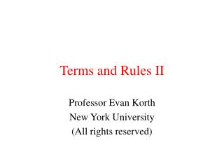 Terms and Rules II