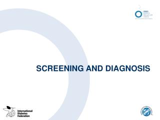 Screening and Diagnosis in daibetes provided by diabetesasia.org