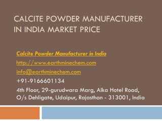 Calcite Powder Manufacturer in India Market Price