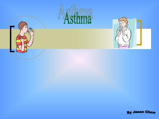 Asthma By Jason Chow Agenda