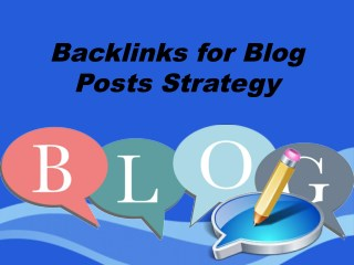Backlinks for Blog Posts Strategy