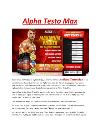 Alpha Testo Max - t will help you build bigger, larger, and perpetual muscle mass