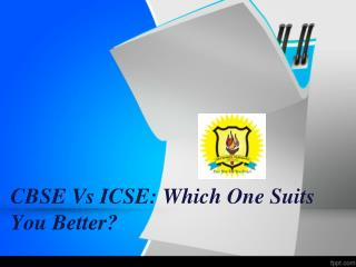 CBSE Vs ICSE: Which One Suits You Better - Jayshree Periwal High School