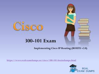 July 2017 300-101 Exam Real Question Answers - Cisco 300-101 Exam Dumps