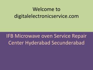IFB Microwave oven Service Repair Center Hyderabad Secunderabad